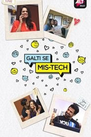 Galti Se Mis-Tech: Season 1
