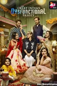 The Great Indian Dysfunctional Family: Season 1