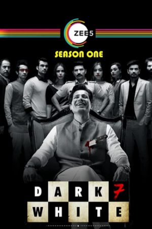 Dark 7 White: Season 1