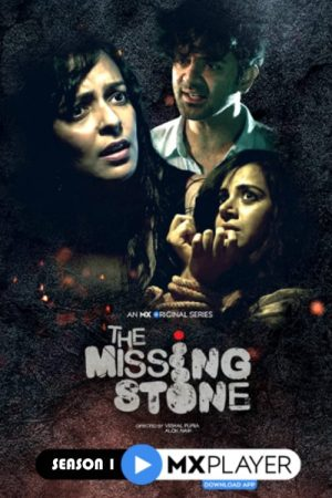 The Missing Stone: Season 1
