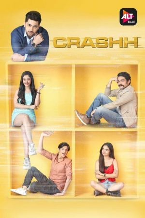 Crashh: Season 1