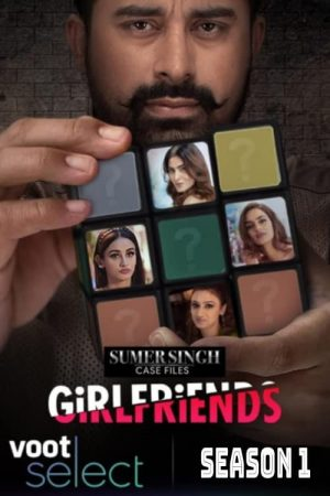 Sumer Singh Case Files: Girlfriends: Season 1